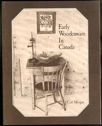 EARLY WOODENWARE IN CANADA.