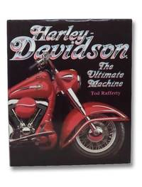 Harley Davidson: The Ultimate Machine