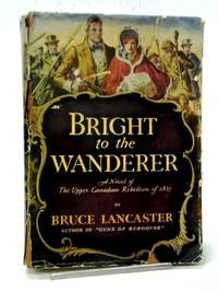 Bright to the Wanderer