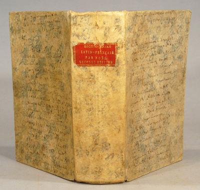 1808. NOEL, Fr. DICTIONARIUM LATINO-GALLICUM   DICTIONNAIRE LATIN-FRANCAIS. Paris: Chez le Normant, ...