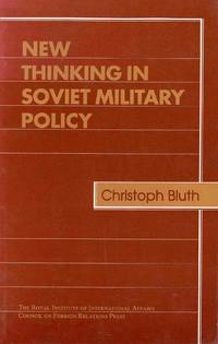 New Thinking in Soviet Military Policy