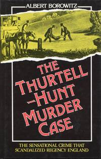 image of The Thurtell-Hunt Murder Case