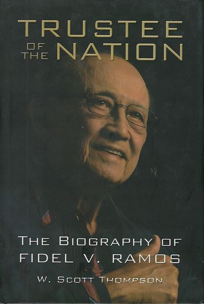 Manila: Anvil Publishing Inc., 2011. First Edition. Signed inscription from Ramos on the title page:...