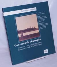 image of Goa: memoria e immagine. Architettura e città dell'India portoghese