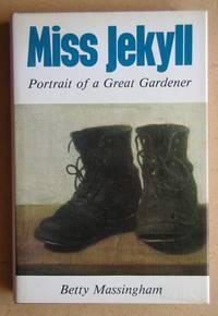 Miss Jekyll: Portrait of a Great Gardener.