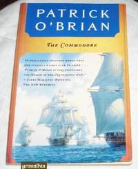 The Commodore (Aubrey/Maturin Novels, Volume 17)