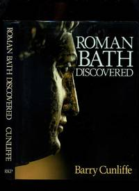 Roman Bath Discovered by Cunliffe, Barry - 1984
