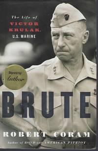 BRUTE: THE LIFE OF VICTOR KRULAK. U.S. MARINE