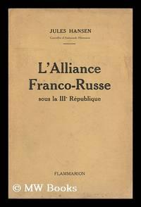 L' Alliance Franco-Russe / Par Jules Hansen