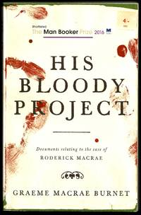 His Bloody Project (Signed by author)(7th printing)