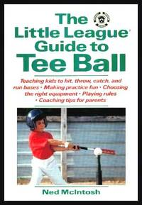 image of THE LITTLE LEAGUE GUIDE TO TEE BALL