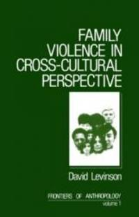 image of Family Violence in Cross-Cultural Perspective (Frontiers of Anthropology)