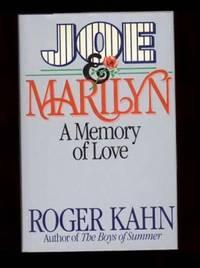JOE & MARILYN, A Memory of Love