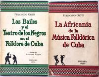 LA AFRICANIA DE LA MUSICA FOLKLORICA DE CUBA (I) ; LOS BAILES Y EL TEATRO DE LOS NEGROS EN EL FOLKLORE DE CUBA (II)