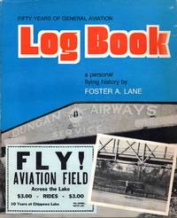 Fifty Years Of General Aviation Log Book A Personal Flying History
