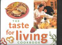 image of The Taste for Living Cookbook: Mike Milken's Favorite Recipes for Fighting Cancer