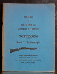 Sequence of Take-Down and Assembly Operations Winchester Model 12 Featherweight
