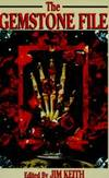 The Gemstone File by Illuminet Press - Paperback - 1992-08-01 - from Books Express (SKU: 0962653454)