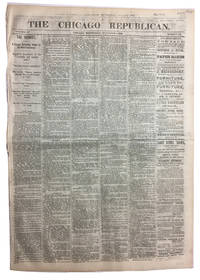 The Chicago Republican, Two consecutive issues after the 1868 Presidential election: Volume IV, Numbers 136 and 137 (November 4th and 5th, 1868)