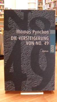 Die Versteigerung von No. 49   Roman  aus dem Amerikanischen von Wulf Teichmann