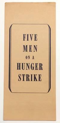 Five Men on a Hunger Strike