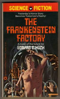 "image of The Frankenstein Factory [""Yesterday's horror story becomes tomorrow's reality!""]"