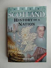 image of Scotland  -  History of a Nation     (Revised Edition)
