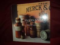 Values & Visions. A Merck Century.