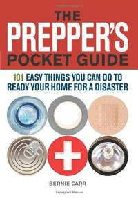 image of The Prepper's Pocket Guide: 101 Easy Things You Can Do to Ready Your Home for a Disaster