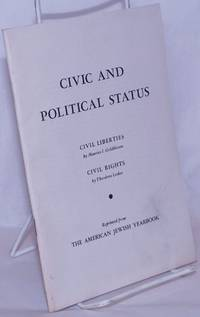 image of Civic and political status. Civil liberties, by Maurice I. Goldblum. Civil rights, by Theodore Leskes