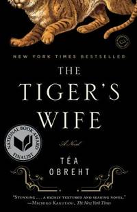 The Tiger's Wife : A Novel