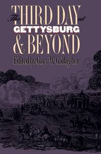 image of The Third Day at Gettysburg and Beyond