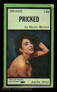 PRICKED by  Myron Barton - Paperback - 1971 - from Alta-Glamour Inc. and Biblio.com
