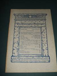 The Theosophic Messenger for August  1910