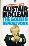 GOLDEN RENDEZVOUS [THE]