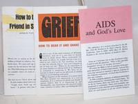AIDS and God\'s Love, Grief,  & How to be a Friend in Sorrow [3 pamphlets]