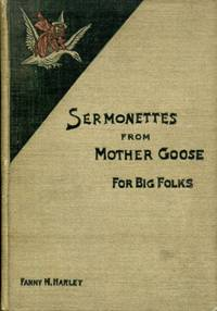 Sermonettes from Mother Goose for Big Folks