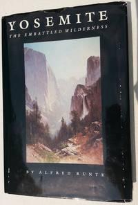 Yosemite: The Embattled Wilderness