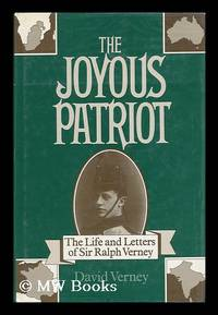 The Joyous Patriot : the Correspondence of Ralph Verney / Edited by David Verney