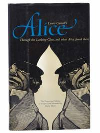 Lewis Carroll's Through the Looking-Glass and What Alice Found There (The Pennyroyal Edition)