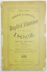 image of NORTH CAROLINA BAPTIST ALMANAC FOR THE YEAR 1882 . . . Calculated for North Carolina by William Gaston Simmons . . . Vol. I, No. 1.