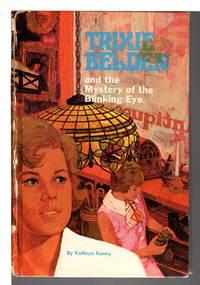 TRIXIE BELDEN: THE MYSTERY OF THE BLINKING EYE, #12.