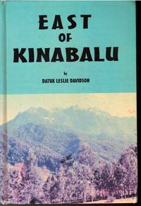 East of Kinabalu: Tales From the Borneo Jungle