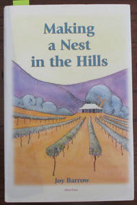 Making a Nest In the Hills by  Joy Barrow - First Edition - 2002 - from Reading Habit and Biblio.com