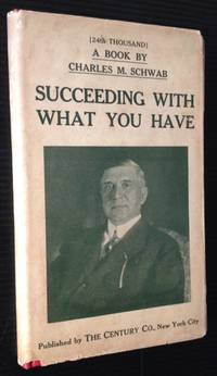 Succeeding with What You Have (in Dustjacket)