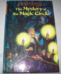 Alfred Hitchcock and the Three Investigators in the Mystery of the Magic Circle (#27) by M.V. Carey - 1978