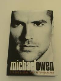 Michael Owen: Off The Record - My Autobiography   *1st/1st*