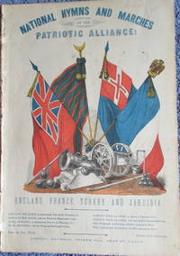 image of National hymns and Marches of the Patriotic Alliance: England, France, Turkey and Sardinia