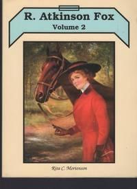 R. Atkinson Fox, Volume 2