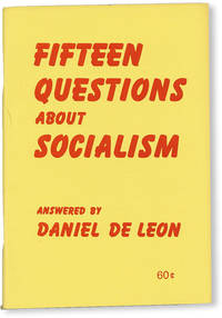 image of Fifteen Questions About Socialism, Answered by Daniel De Leon